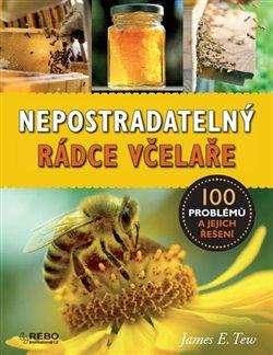 Obálka titulu Nepostradatelný rádce včelaře