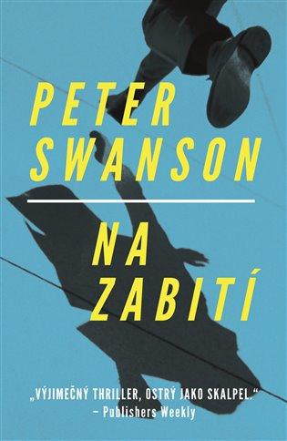Na zabití - Peter Swanson   Booksquad.ink