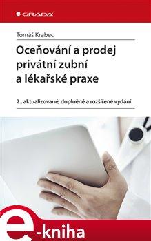 Obálka titulu Oceňování a prodej privátní zubní a lékařské praxe