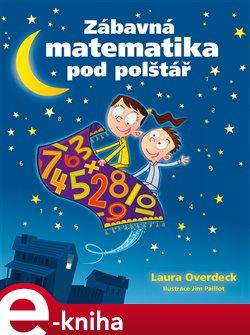 Obálka titulu Zábavná matematika pod polštář