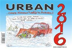 Obálka titulu Kalendář Urban 2016 - Chcete píchnout? Zařídí to Pivrnec!