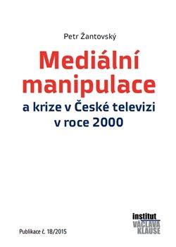 Obálka titulu Mediální manipulace a krize v ČT