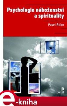 Obálka titulu Psychologie náboženství a spirituality
