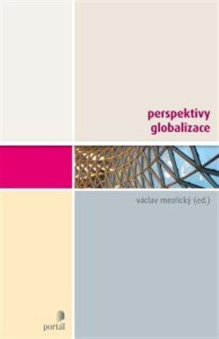 Perspektivy globalizace - Václav Mezřický | Replicamaglie.com
