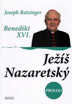 Obálka titulu Ježíš Nazaretský Prolog