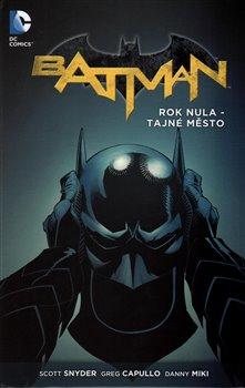 Obálka titulu Batman: Rok nula - Tajné město