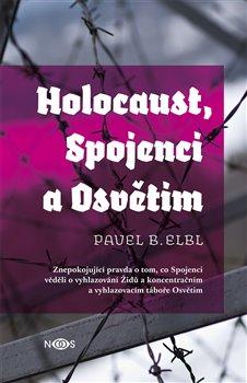 Obálka titulu Holocaust, Spojenci a Osvětim