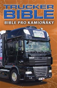 Trucker Bible: Bible pro kamioňáky