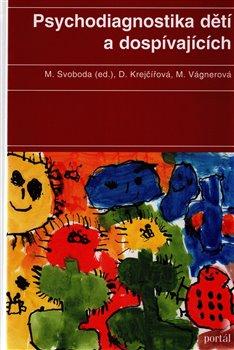 Obálka titulu Psychodiagnostika dětí a dospívajících