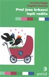 Obálka knihy Proč jsou krkavci lepší rodiče