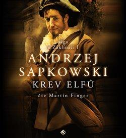 Krev elfů. Sága o Zaklínači I, CD - Andrzej Sapkowski