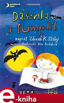 Dášenka a Pumprlík - Zdeněk K. Slabý e-kniha