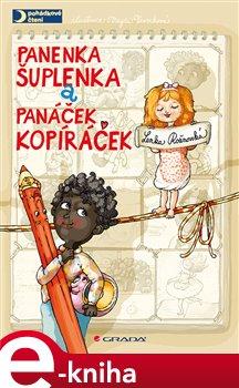 Panenka Šuplenka a panáček Kopíráček - Lenka Rožnovská, Magda Veverková e-kniha