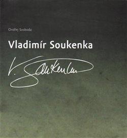 Obálka titulu Vladimír Soukenka