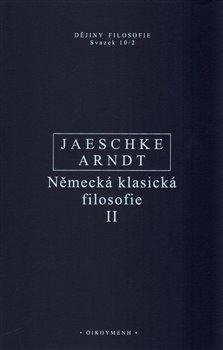 Obálka titulu Německá klasická filosofie II