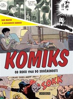 Obálka titulu Komiks: Světové dějiny od roku 1968 až do současnosti