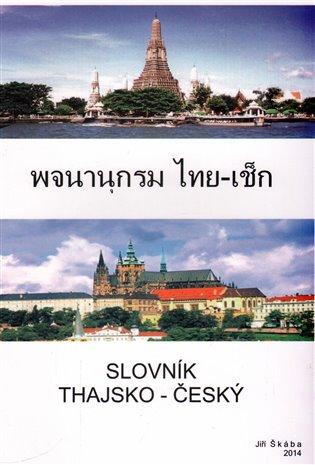 Slovník thajsko - český - Jiří Škába   Booksquad.ink