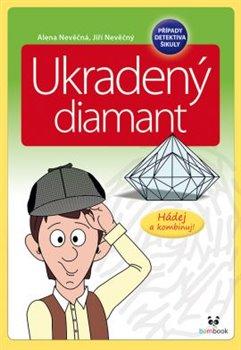 Obálka titulu Ukradený diamant
