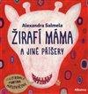 Obálka knihy Žirafí máma a jiné příšery