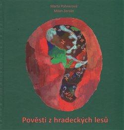 Obálka titulu Pověsti z hradeckých lesů