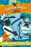 Obálka knihy Ovečka Shaun: Farma hledá superstar