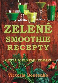 Obálka titulu Zelené smoothie recepty