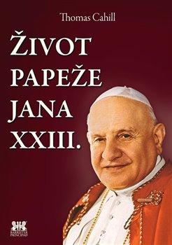 Obálka titulu Život papeže Jana XXIII.