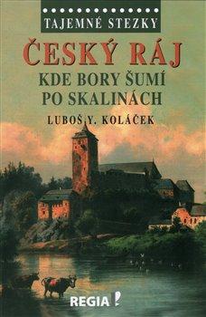 Obálka titulu Tajemné stezky - Český ráj