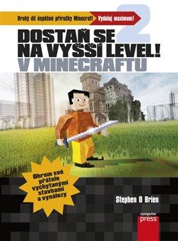 Obálka titulu Dostaň se na vyšší level v Minecraftu