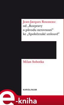 Obálka titulu Jean-Jacques Rousseau: od