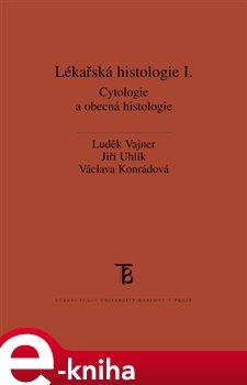 Obálka titulu Lékařská histologie I.