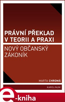 Obálka titulu Právní překlad v teorii a praxi