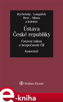 Obálka titulu Ústava České republiky. Zákon o bezpečnosti České republiky. Komentář