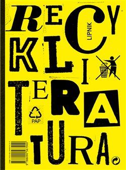 Obálka titulu Recykliteratura