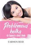 Obálka knihy Problémová holka @ Tajnosti v dívčí škole