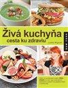 Obálka knihy Živá kuchyňa, cesta ku zdraviu