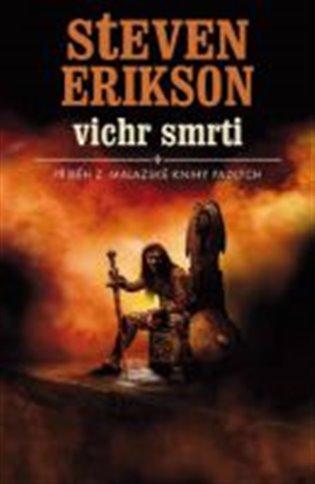Kniha Vichr smrti (Steven Erikson)
