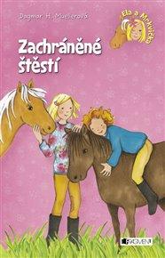 Ela a Mrkvička - Zachráněné štěstí