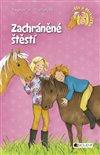 Obálka knihy Ela a Mrkvička - Zachráněné štěstí