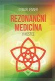 Obálka knihy Rezonanční medicína v kostce