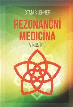 Obálka titulu Rezonanční medicína v kostce