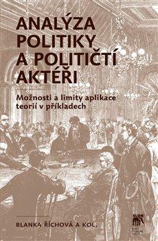 Obálka titulu Analýza politiky a političtí aktéři