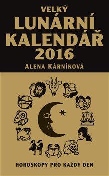 Obálka titulu Velký lunární kalendář 2016