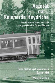 Obálka titulu Atentát na Reinharda Heydricha