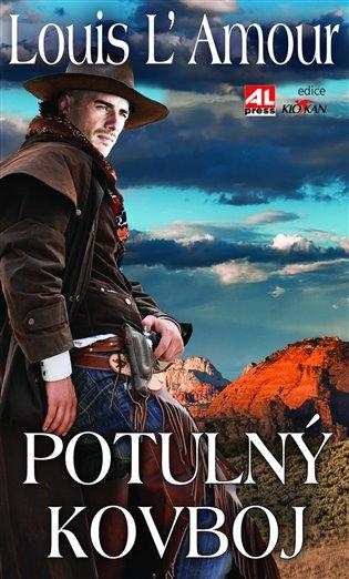 Potulný kovboj - Louis L´Amour   Booksquad.ink