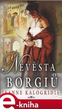 Obálka titulu Nevěsta Borgiů
