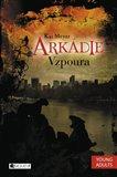 Obálka knihy Arkádie - Vzpoura