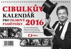 Obálka titulu Cibulkův kalendář pro filmové pamětníky 2016