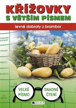 Obálka titulu Křížovky s větším písmem - levné dobroty z brambor