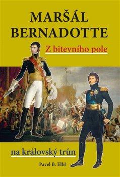 Obálka titulu Maršál Bernadotte